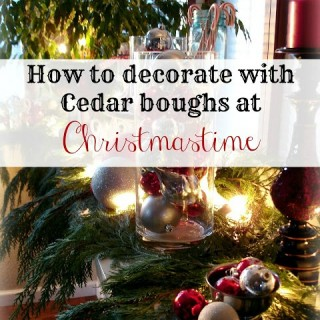 Christmas Decorating with Narual Elements - Cedar Boughs