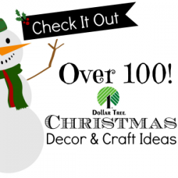 Dollar Tree 100 Christmas Decor and Craft Ideas Fox Hollow Cottage fi