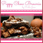 A Valentine's Surprise and Puppy Chow Brownies!