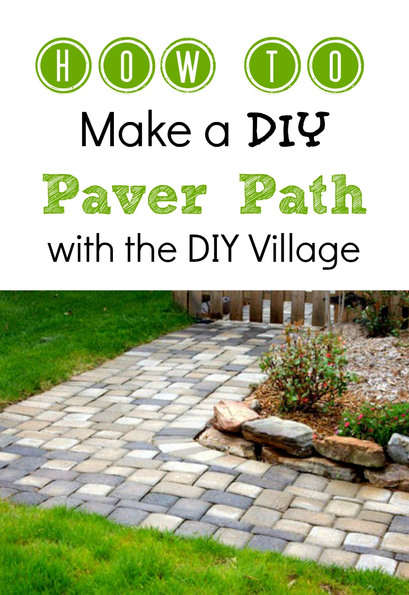 How To Make a DIY Paver Path with the DIY Village