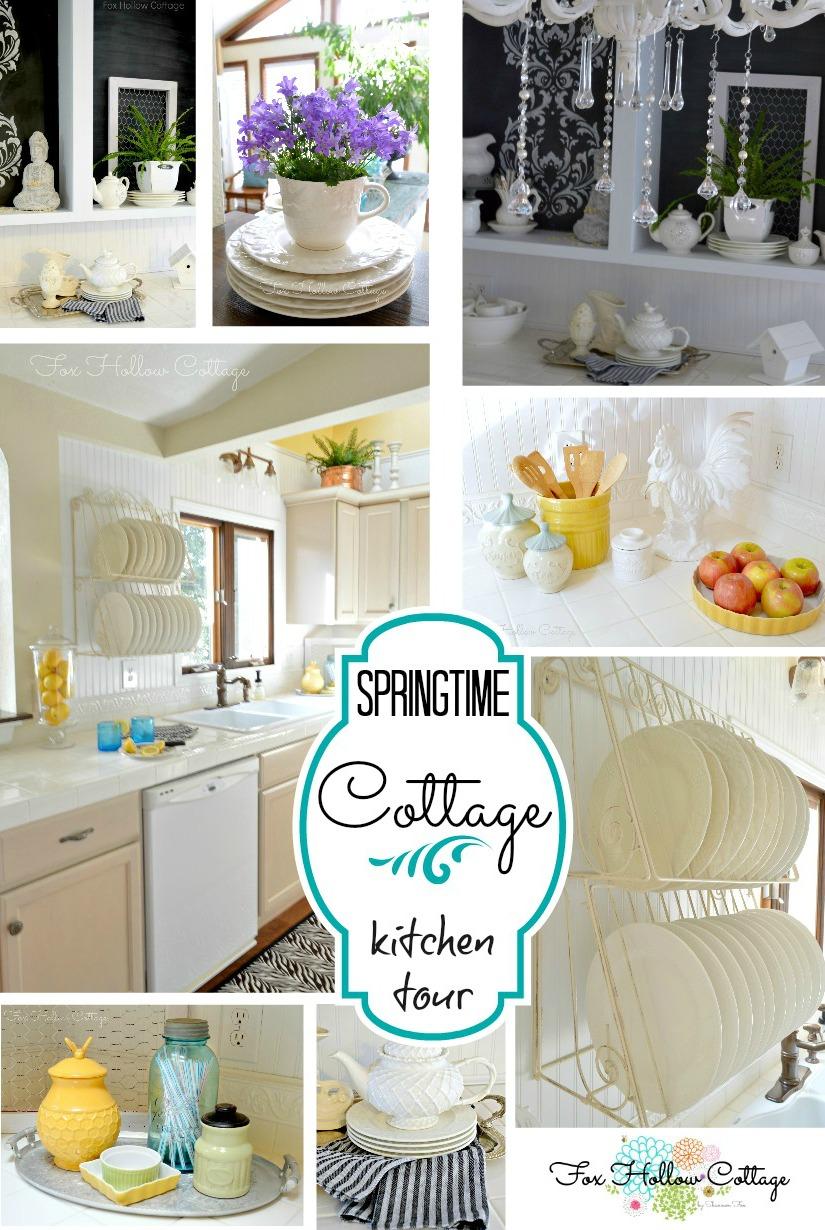 Springtime Kitchen Tour Fox Hollow Cottage
