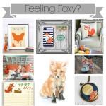 Feeling Foxy?