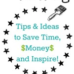 Painting Tips and Ideas to Save Time, Money and Inspire