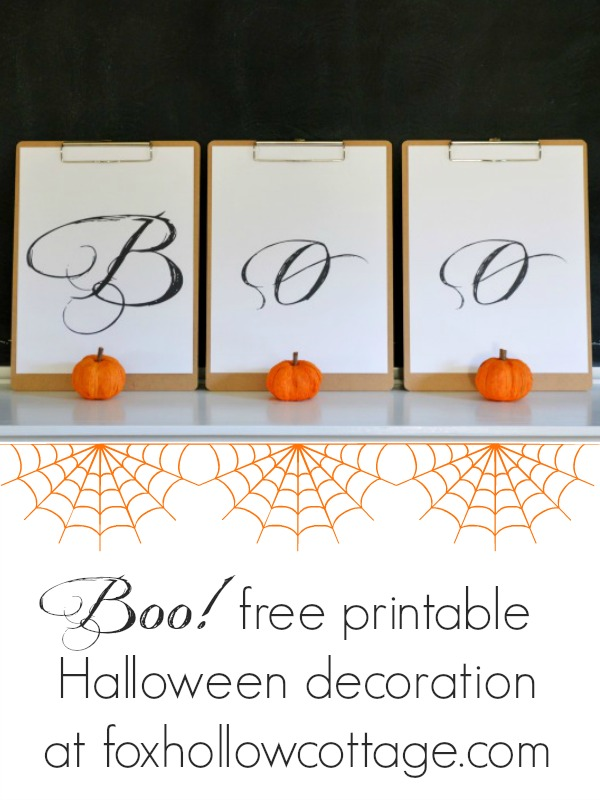 BOO free printable Halloween decoration at www.foxhollowcottage.com