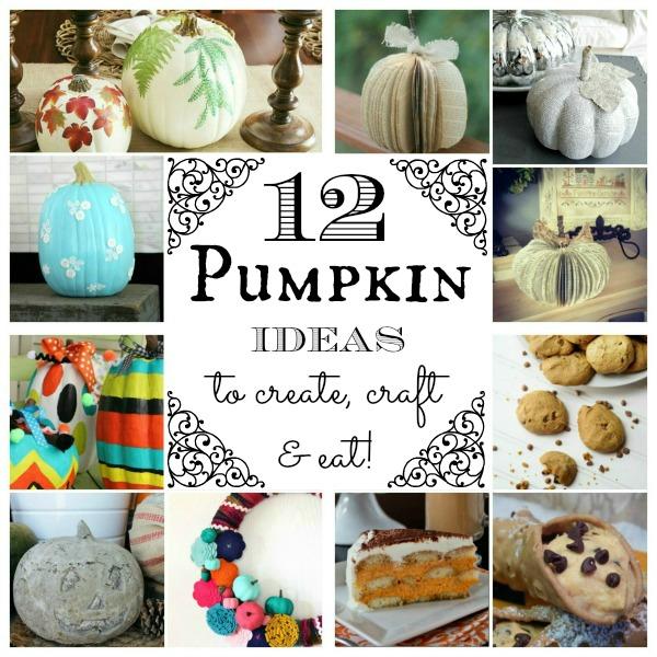 PUMPKINS! #12 fabulous pumpkin ideas to create, craft and eat | #pumpkinideas