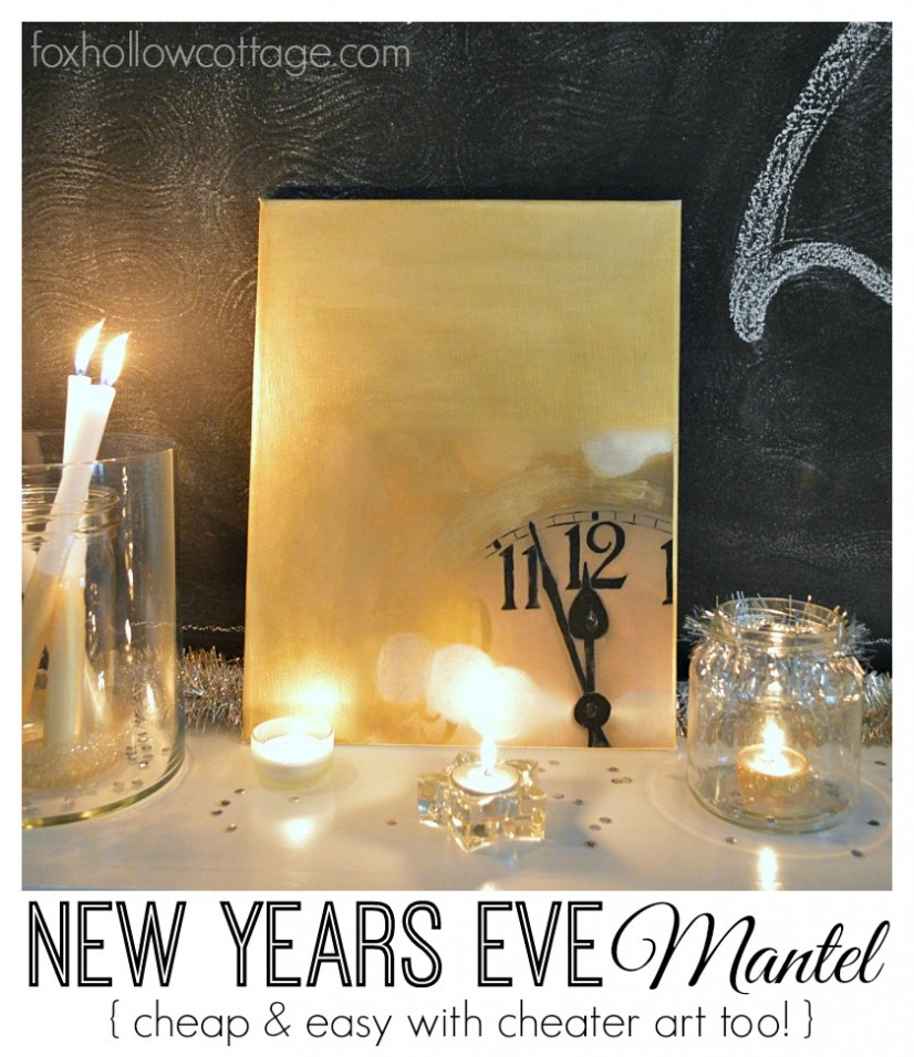 New Year's Eve Mantel with cheap and easy cheater art