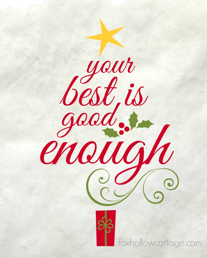 Your Best is Good Enough Printable Christmas Colors WM