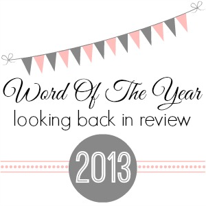 word of the year 2013 looking back