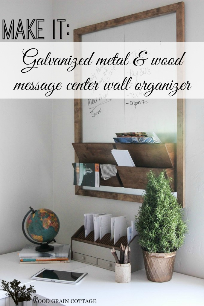 Galvanized Metal and Wood Wall Organizer Message Board - Diy tutorial