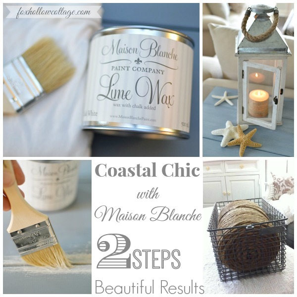Maison Blanche Lime Wax - 2 step Coastal Chic at foxhollowcottage
