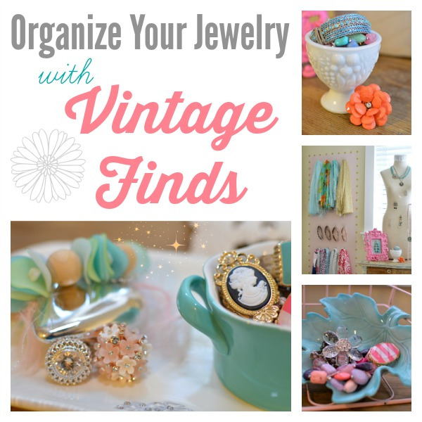 How-To Organize Your Jewelry with Vintage Finds