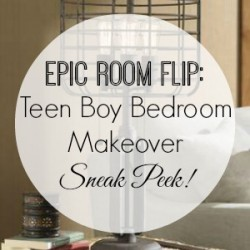 Teen Boy Bedroom Makever - Sneak Peek and Update 300