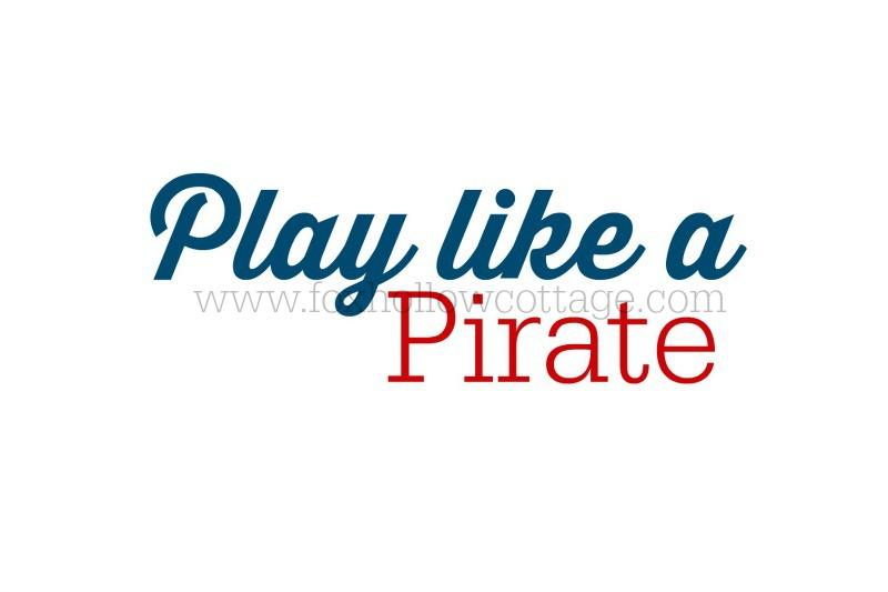 Free Printable - Play Like A Pirate - Nautical Art - www.foxhollowcottage.com