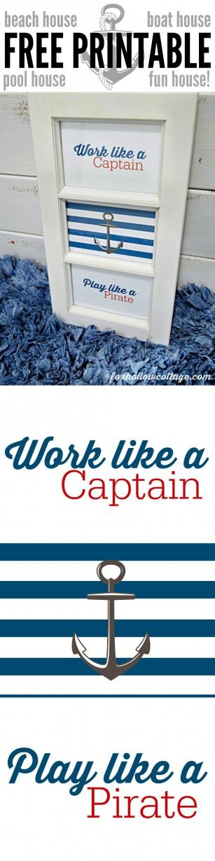 Free Work Like a Captain-Play Like a Pirate Printable Art