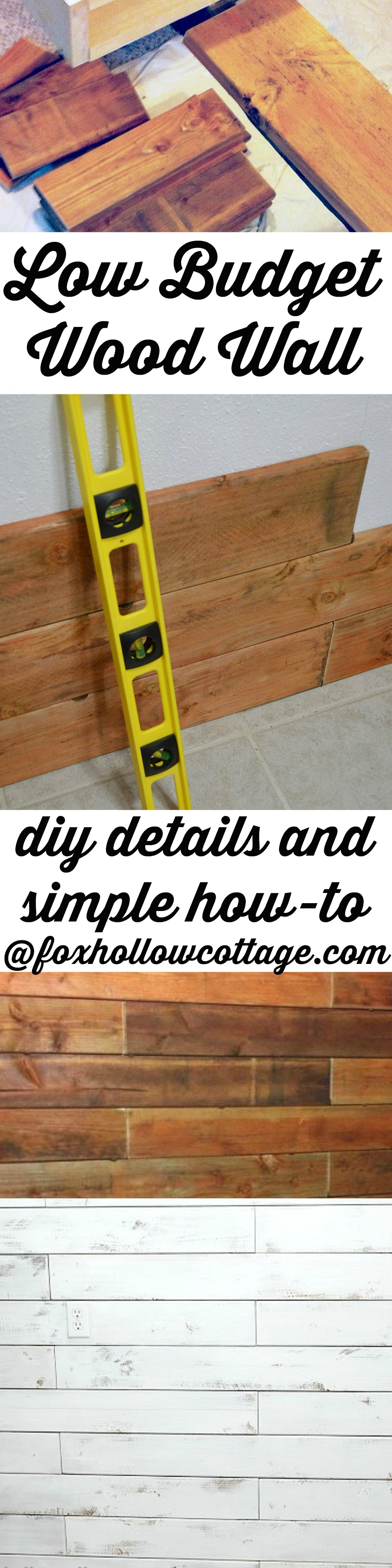 Cheap and Easy - Low Budget DIY Wood Planked Shiplap Wall How-To www.foxhollowcottage