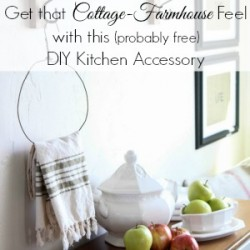DIY free and easy cottage farmhouse kitchen accessory towel holder 300