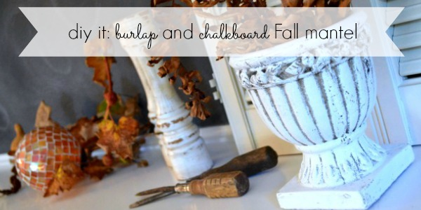Burlap and Paper Sack Fall Leaves Chalkboard Fall Mantel