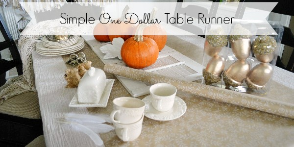 Thanksgiving Table Runner One Dollar Idea
