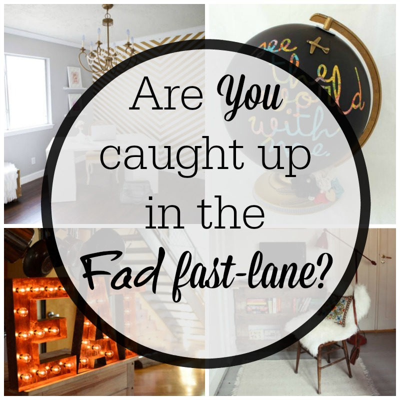 Are You Caught Up In The Fad Fast Lane? Off Trend Top Ten Countdown and Discussion.