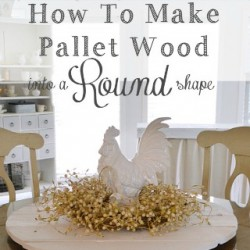 how to make pallet wood into a round shape - foxhollowcottage 320