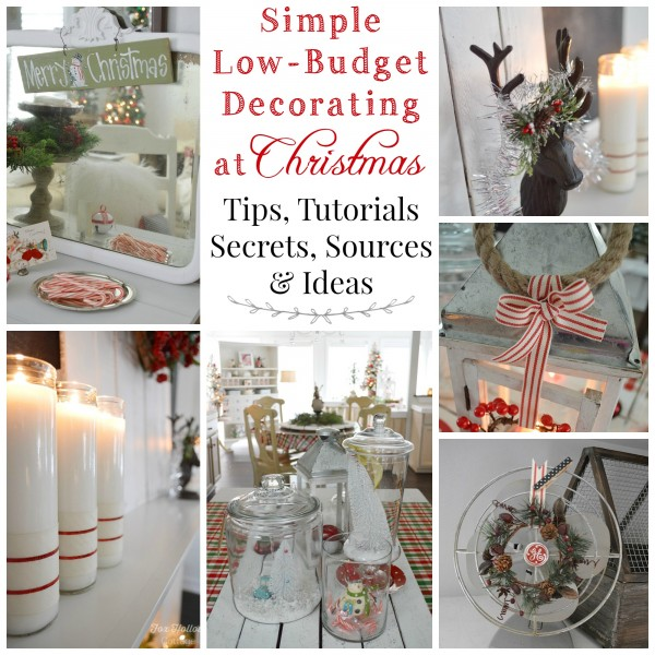 How To Christmas Decorate Cheaply - My Budget Breakdown - Fox Hollow Cottage