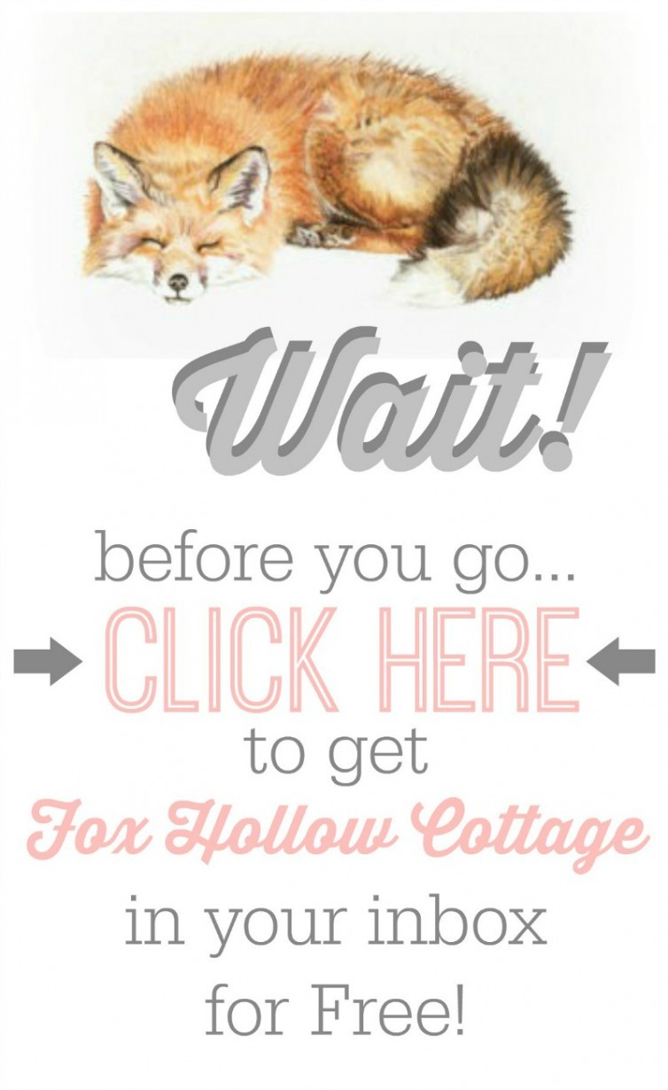 Subscribe-to-Fox-Hollow-Cottage-blog-for-Free-754x1230