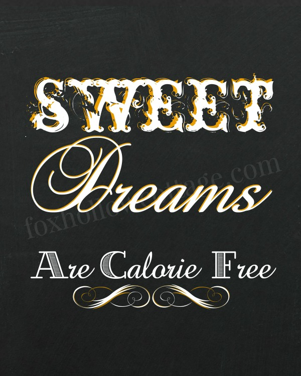 Sweet Dreams are calorie free - gold 600 - foxhollowcottage