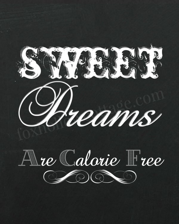 Sweet Dreams are calorie free - grey 600 - foxhollowcottage