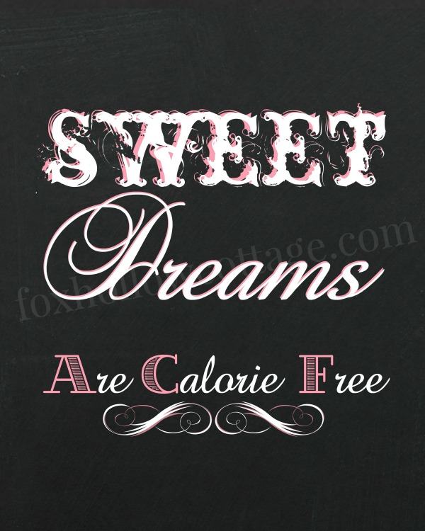 Sweet Dreams are calorie free - pink 600 - foxhollowcottage
