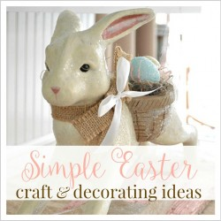 Simple Easter Craft and Decorating Ideas