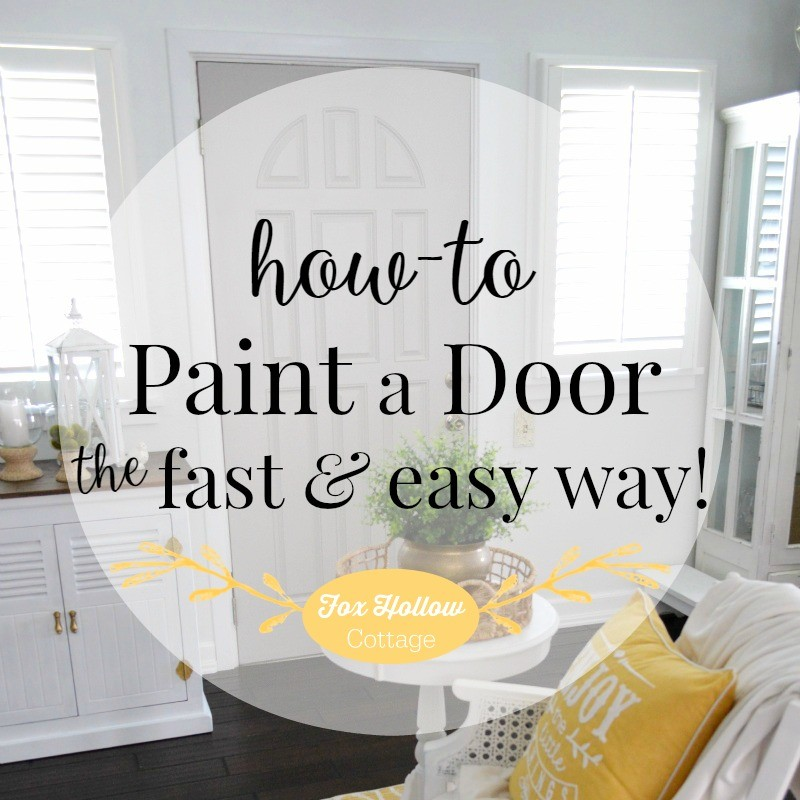 How-To paint a door quickly and easily! My new grey door at foxhollowcottage.com (Plus! how to try a paint color without painting or buying paint samples)