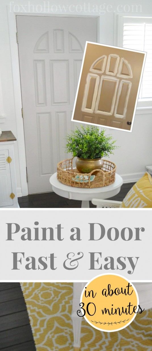 how-to paint a door in about 30 mins - easy tips for great results - foxhollowcottage.com - Copy