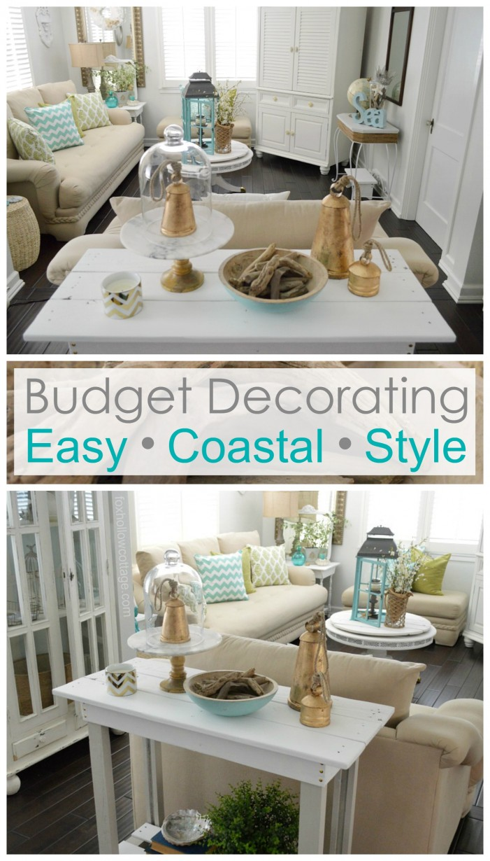 Budget Decorating - easy coastal style - foxhollowcottage.com