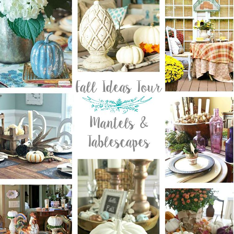 Fall Ideas Tour mantels and tablescapes foxhollowcottage