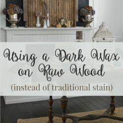 Did You Know You Can Wax Raw Wood?