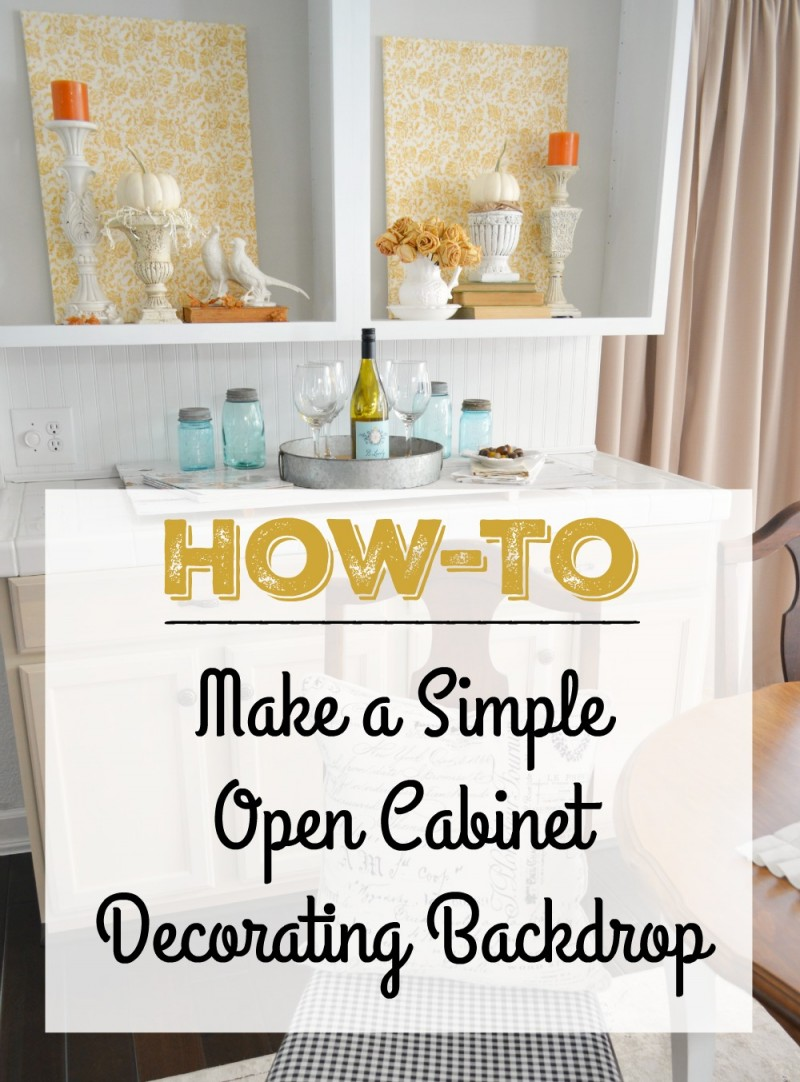 How to make a simple, decorating backdrop for mantels and open cabinet styling | How To Make a Fabric Covered Decorating Backdrop. Fall decorating at foxhollowcottage.com