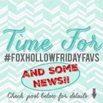 Something New! Hint: #foxhollowfridayfavs