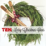 Ten Merry Christmas Ideas