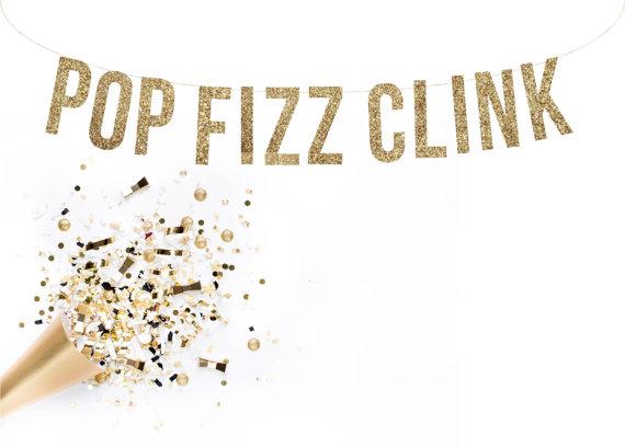 Pop Fizz Clink Gold Glitter Banner
