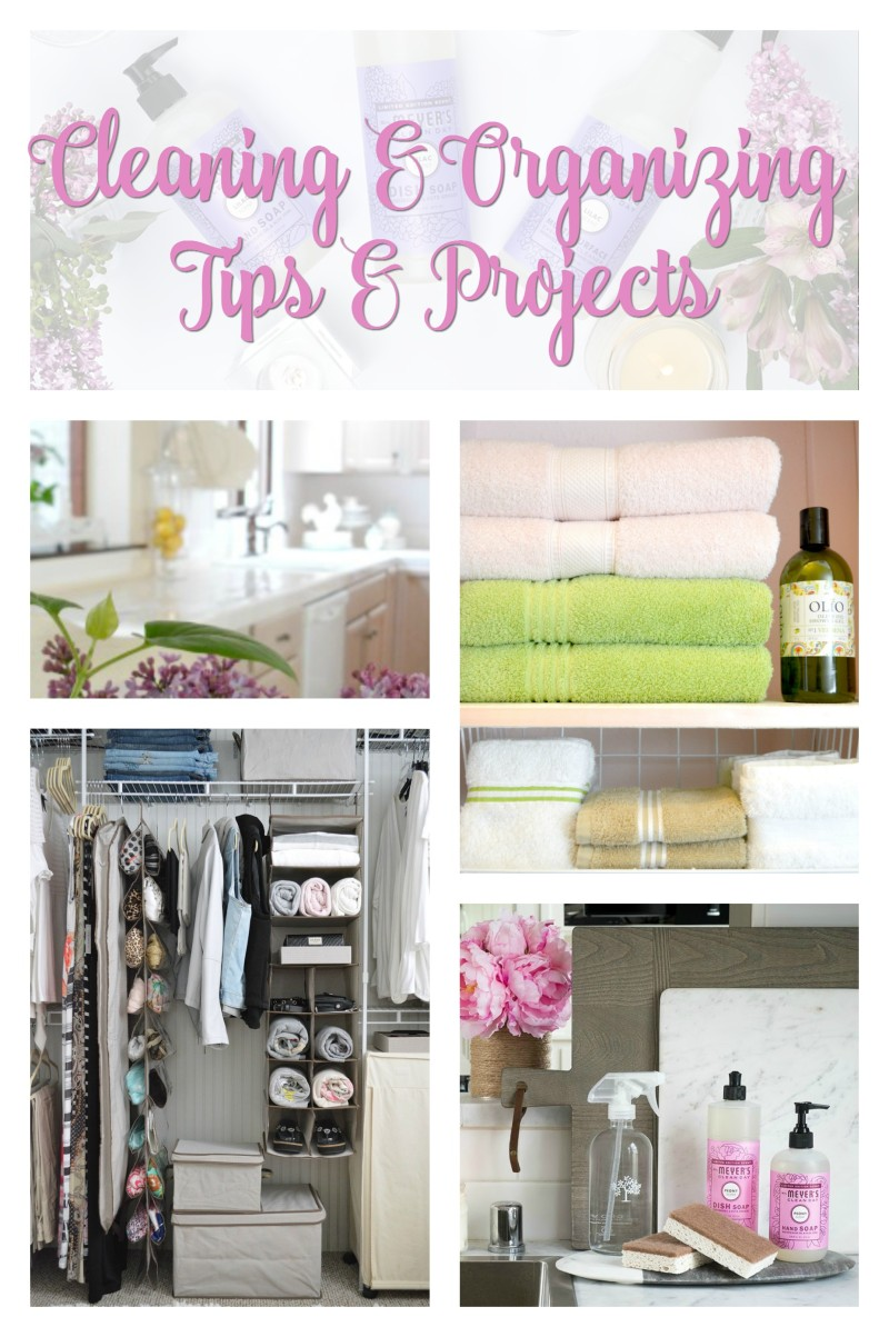 Cleaning and Organizing Tips and Projects