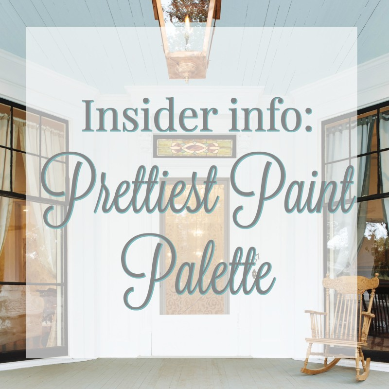 Prettiest Paint Palette Colors - vintage southern home makeover