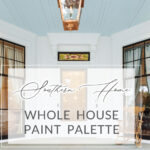 Southern Home Paint Color Palette