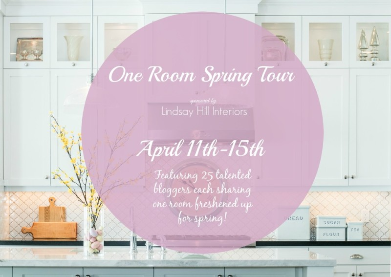 One Room Spring Tour - 25 Bloggers -25 Rooms - Endless Ideas!