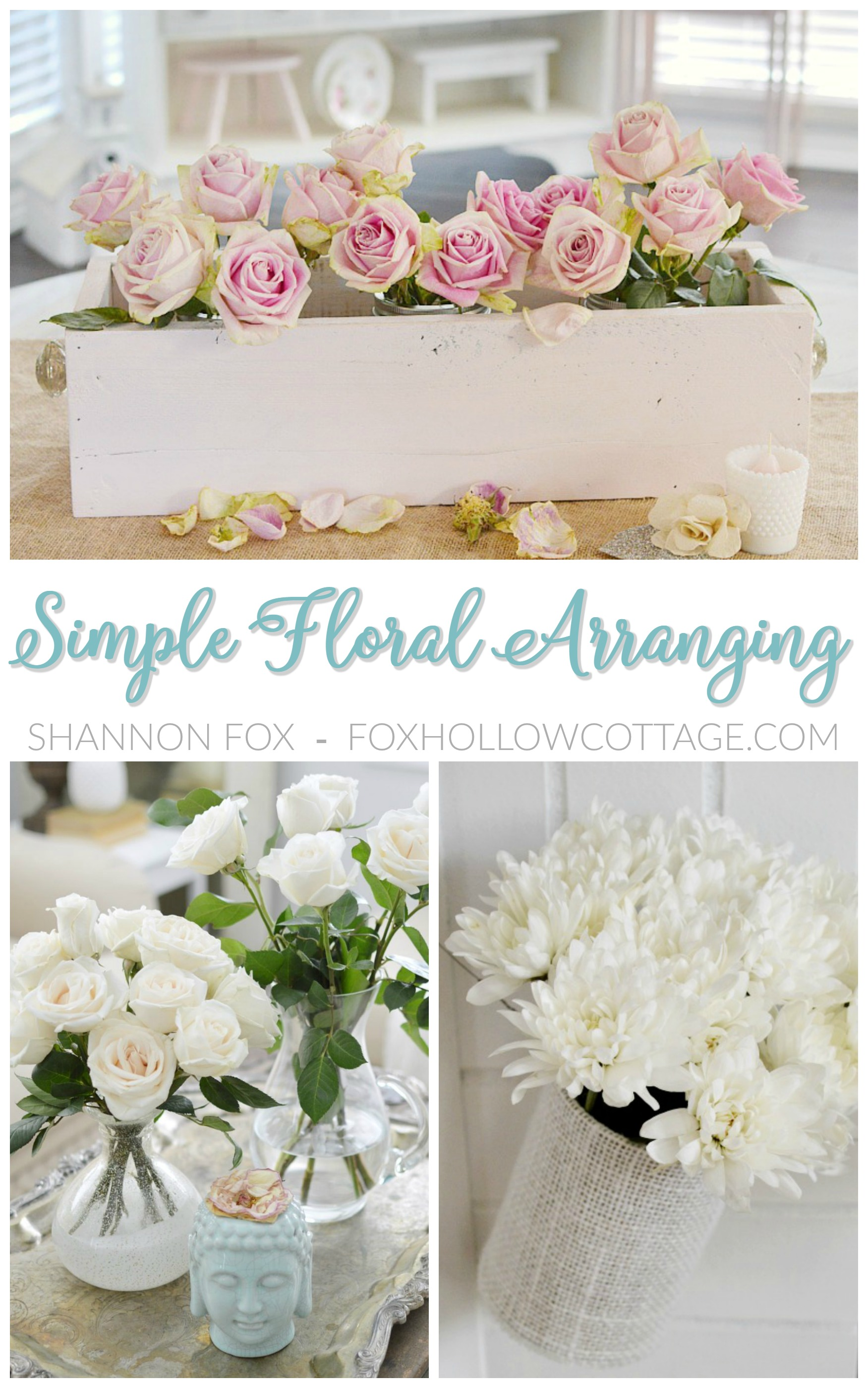 Simple floral arranging tips and ideas. Easy, how to tutorials at foxhollowcottage.com by Shannon Fox