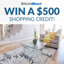 BuildDirect $500 Shopping Credit Giveaway