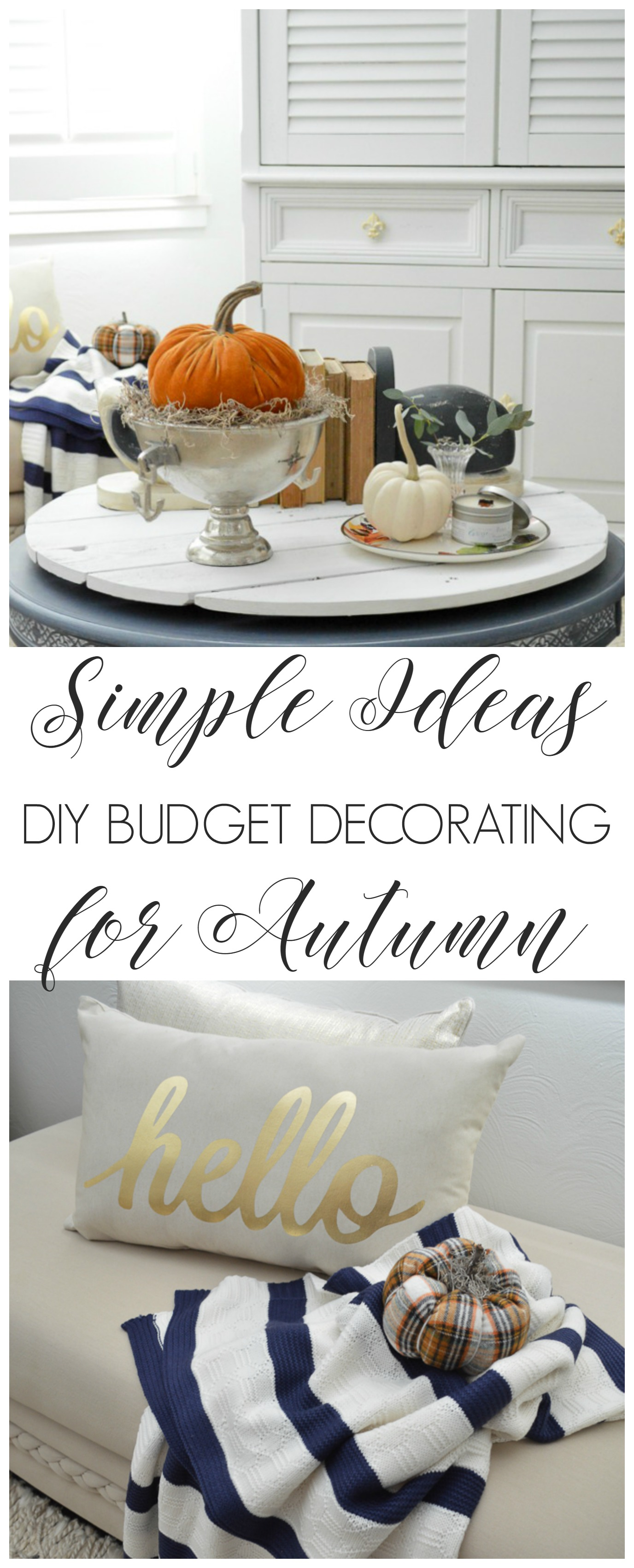 Simple Ideas, DIY decorating for Autumn - Fall Home Tour