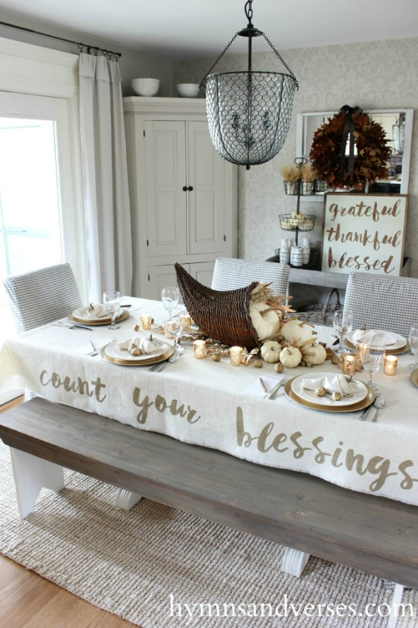 Hymns and Verses, Count Your Blessings Tablecloth DIY, 20 Ways to Make Thanksgiving Extra Special