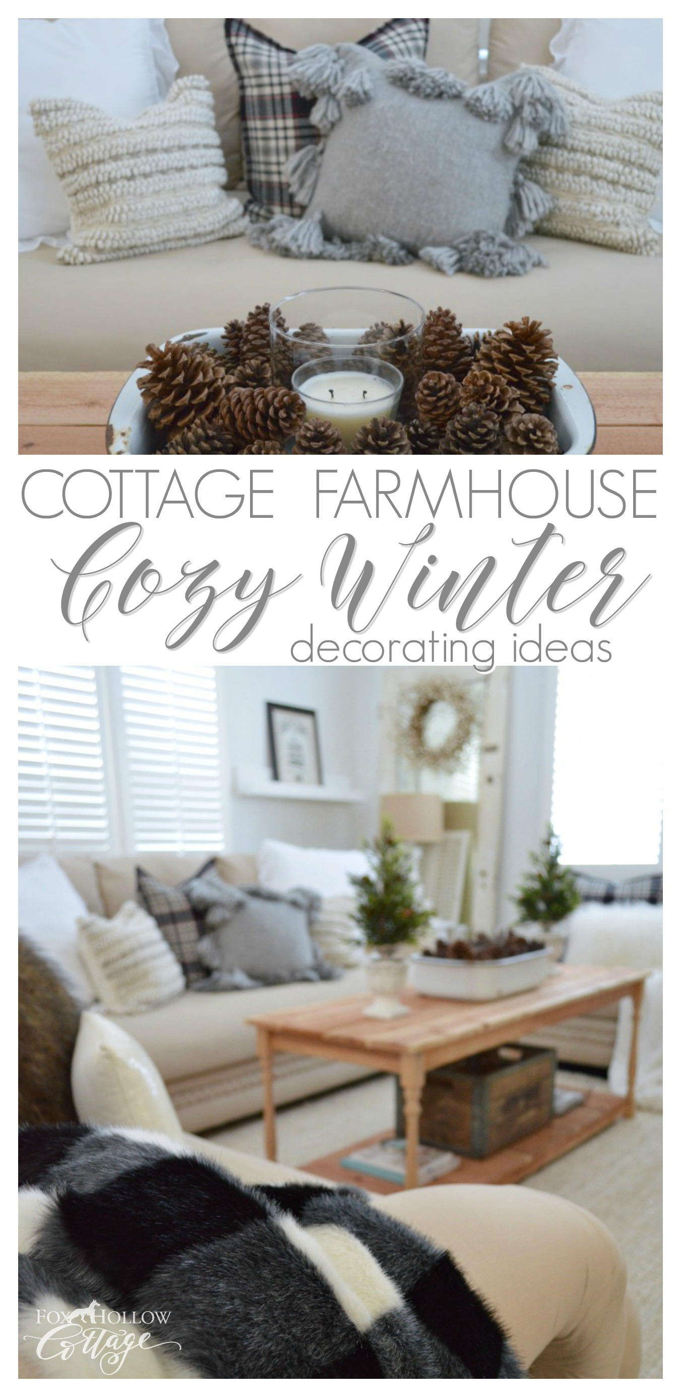 Cozy Cottage Farmhouse Winter Decorating Ideas - Fox Hollow Cottage