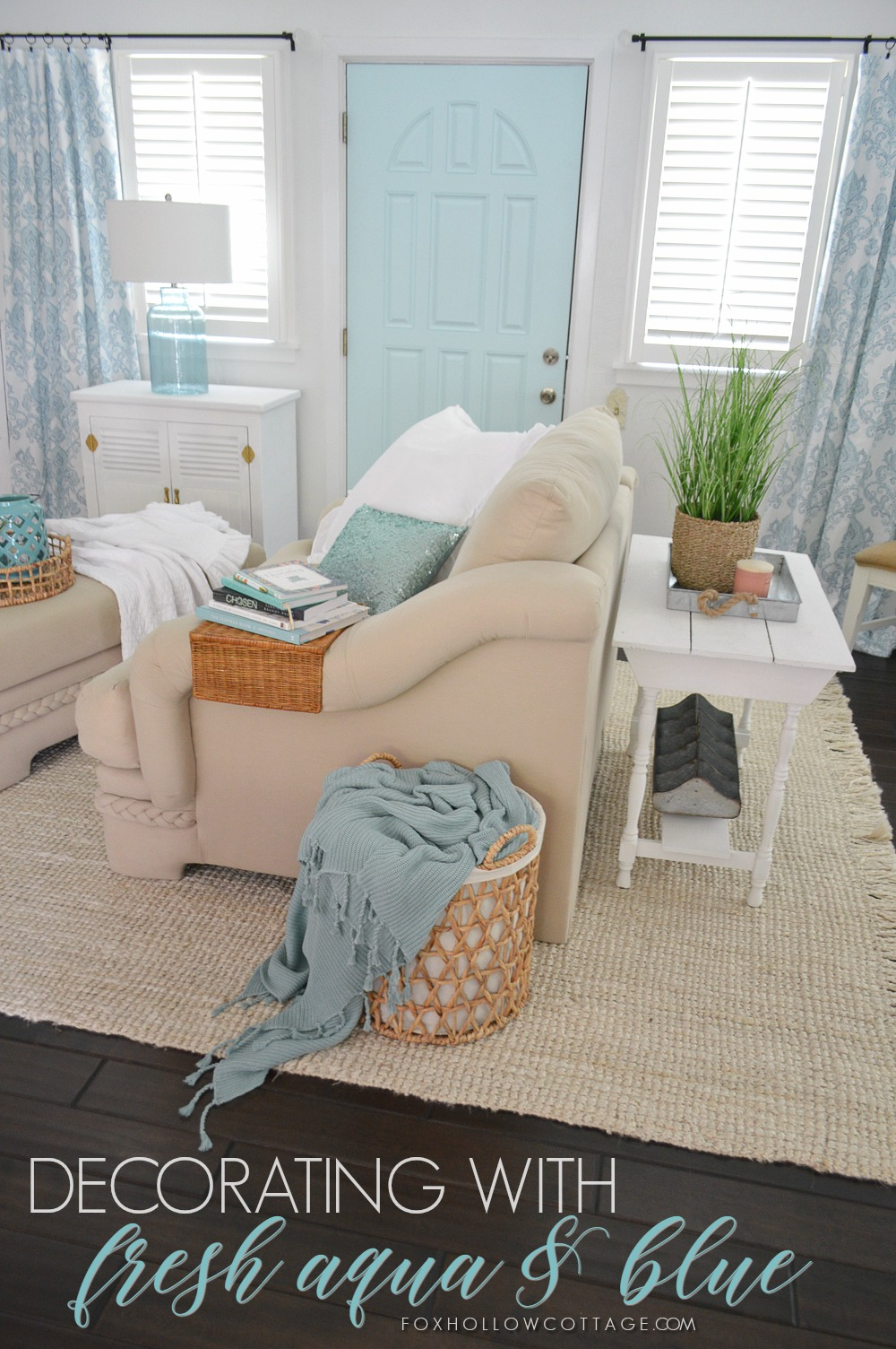 Easy Aqua Decorating - How to add blues to your home for a cottage farmhouse feel, with color!