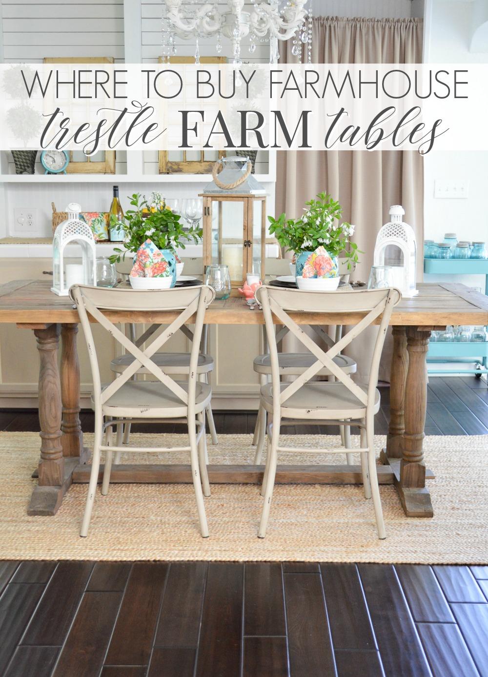 Where To Buy A Farmhouse Trestle Style Farm Table - Fox Hollow Cottage